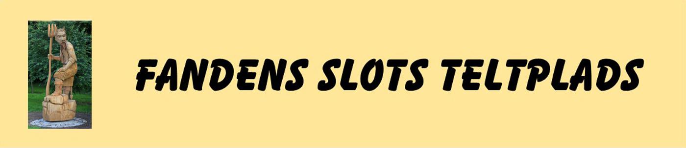 Fandens Slots Teltplads